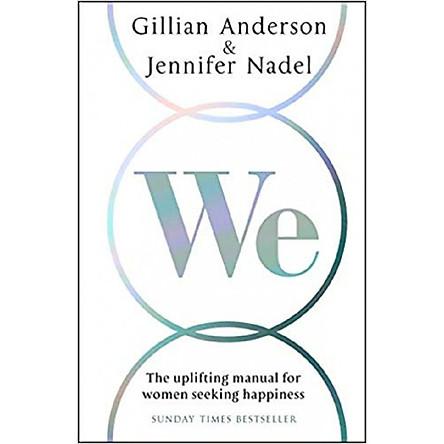 We: The uplifting manual for women seeking happiness