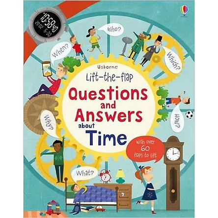 Usborne Lift-the-flap Questions and Answers about Time