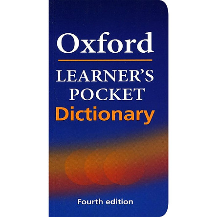 Oxford Learner's Pocket Dictionary : A Pocket-sized Reference to English Vocabulary (Fourth Edition)
