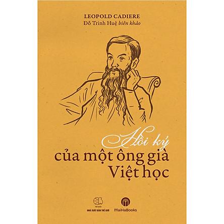 Hồi Ký Của Một Ông Già Việt Học