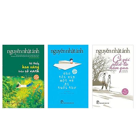 Combo 3 cuốn truyện Nguyễn Nhật Ánh: Tôi thấy hoa vàng trên cỏ xanh + Cho tôi xin một vé đi tuổi thơ + Cô gái đến từ hôm qua