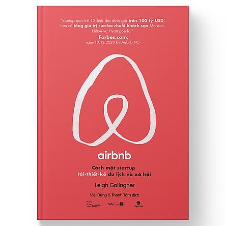 Airbnb - Cách một startup tái thiết kế du lịch và xã hội