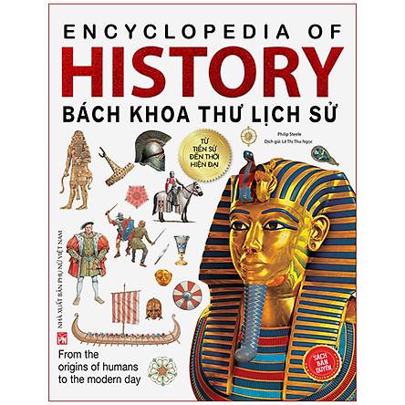 History Bách Khoa Thư Lịch Sử (4 Màu-Bìa Mềm) (Tái Bản 2020)