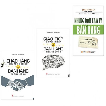 Combo chào hàng chuyên nghiệp để bán hàng +giao tiếp chuyên ngiệp để bán hàng+những đòn tâm lý trong bán hàng(ban đặc biệt tặng kèm bookmark)