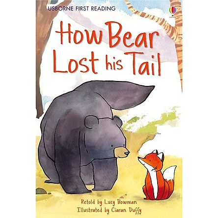 Usborne First Reading Level Two: How Bear Lost his Tail
