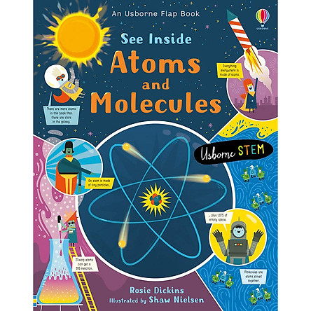 Sách Usborne: See Inside Atoms And Molecules