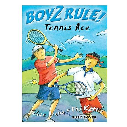Boyz Rule: Tennis Ace