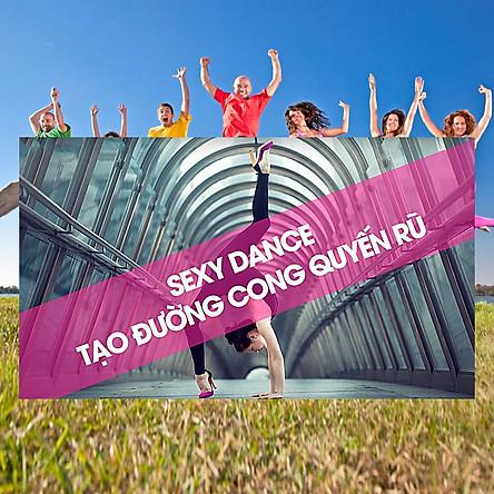 Khóa Học Sexy Dance - Tạo Đường Cong Quyến Rũ