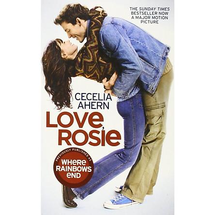 Love, Rosie (Where Rainbows End) [Film Tie-In Edition] - Nơi Cuối Cầu Vồng