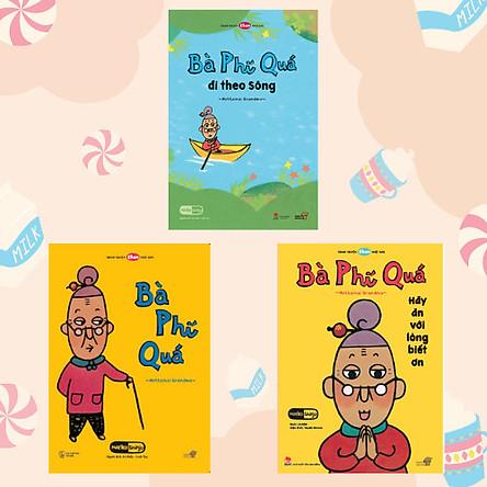 """Combo 3 cuốn Ehon với chủ đề: """"Bà Phí Quá đến đây!"""". Bao gồm: Bà Phí Quá, Bà Phí Quá đi theo sông, Bà Phí Quá - Hãy ăn với lòng biết ơn."""