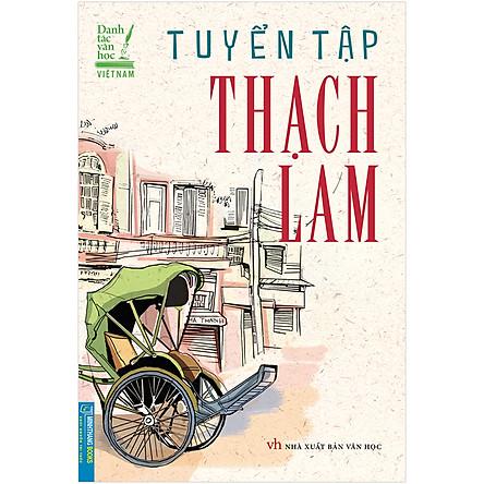 Danh Tác Văn Học Việt Nam -Tuyển Tập Thạch Lam