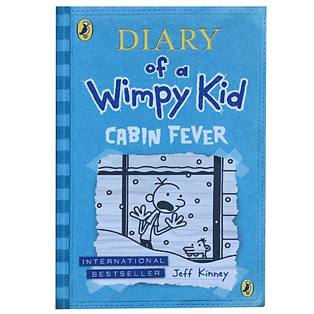 Diary Of A Wimpy Kid 06: Cabin Fever