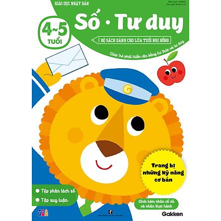 Số - Tư duy (4~5 tuổi) - Giáo dục Nhật Bản - Bộ sách dành cho lứa tuổi nhi đồng - Giúp trẻ phát triển cân bằng tri thức và tư duy