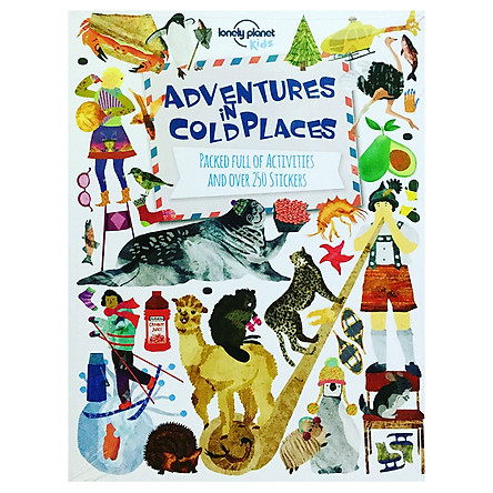 Lonely Planet Kids : Adventures in Cold Places (Packed Full of Activities and Over 250 Stickers)