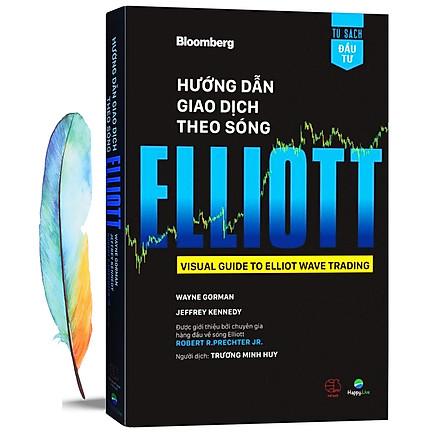 Hướng Dẫn Giao Dịch Theo Sóng Elliott + Tặng Kèm 01 BookMark Lông Vũ
