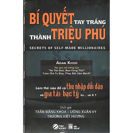 Bí Quyết Tay Trắng Thành Triệu Phú ( tái bản )