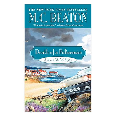 Hamish Macbeth Series #29: Death of a Policeman