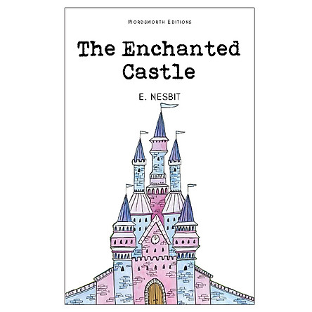 Wordsworth Editions: The Enchanted Castle