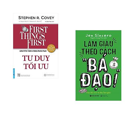 """Combo 2 cuốn sách: Tư Duy Tối Ưu - First Things First + Làm giàu theo cách """" Bá Đạo"""""""