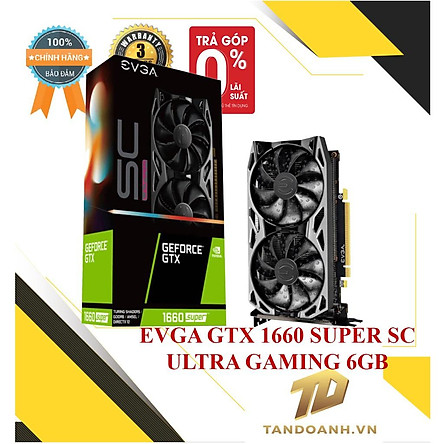 CARD MÀN HÌNH EVGA GeForce GTX 1660 - HÀNG CHÍNH HÃNG
