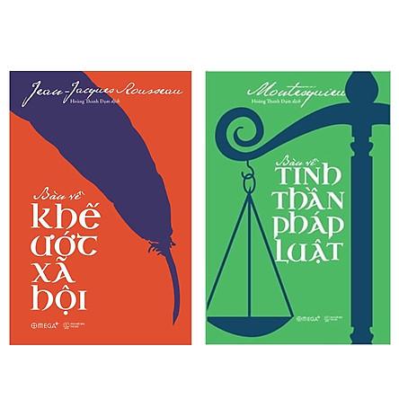 Combo Sách : Bàn Về Khế Ước Xã Hội + Bàn Về Tinh Thần Pháp Luật