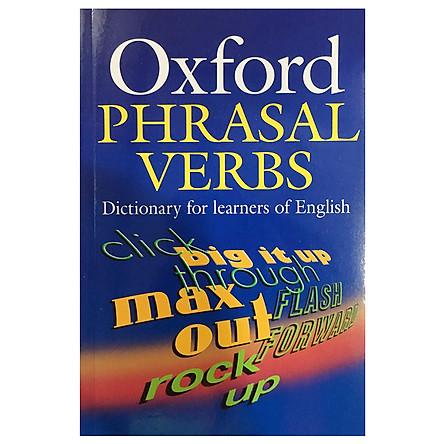 Oxford Phrasal Verbs Dictionary (Elt)