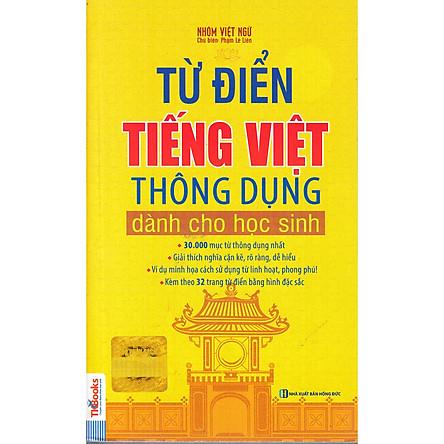 Từ Điển Tiếng Việt Thông Dụng Dành Cho Học Sinh ( Bìa Vàng ) tặng kèm bookmark