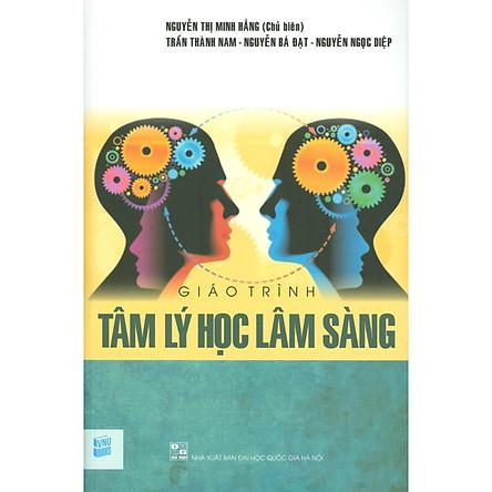 Giáo Trình Tâm Lý Học Lâm Sàng (tái bản năm 2020)