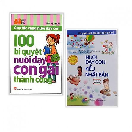 Combo sách kinh nghiệm hay làm cha mẹ :100 bí quyết nuôi dạy con gái thành công + Nuôi dạy con kiểu Nhật Bản- Tặng kèm bookmark Happy Life