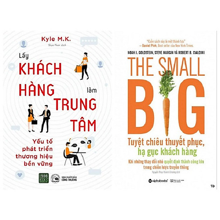 Combo 2 Cuốn: The Small Big - Tuyệt Chiêu Thuyết Phục,Hạ Gục Khách Hàng + The Economics Of Emotion - Lấy Khách Hàng Làm Trung Tâm
