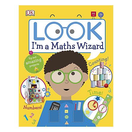 Look I'm a Maths Wizard - Look! I'm Learning (Hardback)