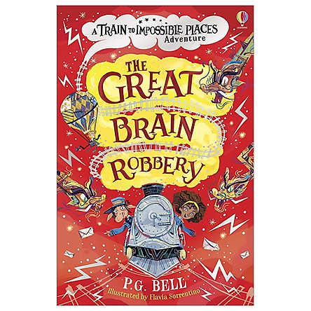 The Great Brain Robbery (The Train To Impossible Places)