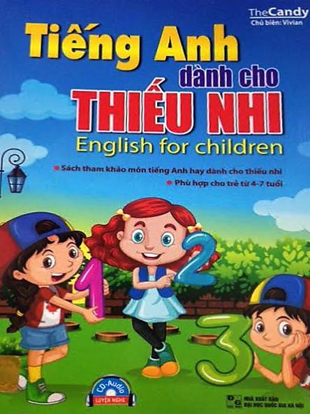 Tiếng Anh Dành Cho Thiếu Nhi 4 - 7 Tuổi ( Kèm CD)