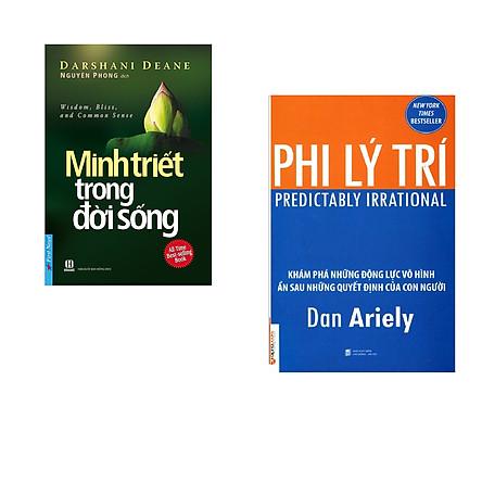 Combo 2 cuốn sách: Minh Triết Trong Đời Sống + Phi Lý Trí