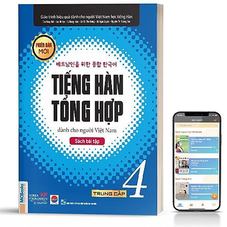 Sách - Tiếng Hàn Tổng Hợp Dành Cho Người Việt Nam Trung Cấp 4 - Phiên Bản Mới 2020, Kèm App Học Online