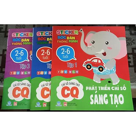 Bộ 3 cuốn Sticker bóc dán thông minh - Phát triển chỉ số sáng tạo CQ