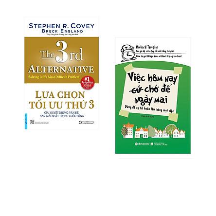 Combo 2 cuốn sách: Lựa Chọn Tối Ưu Thứ 3 + Việc Hôm Nay (Cứ) Chớ Để Ngày Mai
