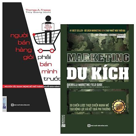 Combo Người Bán Hàng Giỏi Phải Bán Mình Trước - Nguyên Tắc Quan Trọng Để Trở Thành Người Bán Hàng Xuất Sắc + Marketing du kích (Bộ 2 Cuốn)