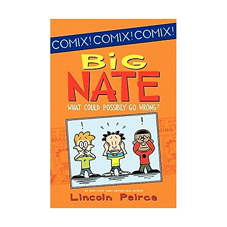 Big Nate: What Could Possibly Go Wrong