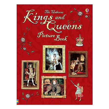 Sách tiếng Anh - Usborne Kings and Queens Picture Book