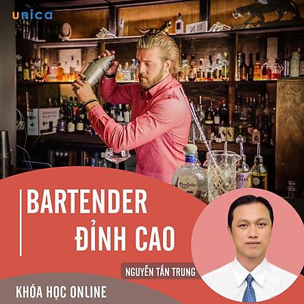 - Khóa học PHÁT TRIỂN CÁ NHÂN-  Bartender đỉnh cao- UNICA.VN