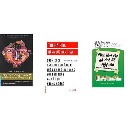 Combo 3 cuốn sách: Người Thông Minh Làm Thế Nào Để Hạnh Phúc? + Việc Hôm Nay (Cứ) Chớ Để Ngày Mai  + Tối Đa Hóa Năng Lực Bản Thân