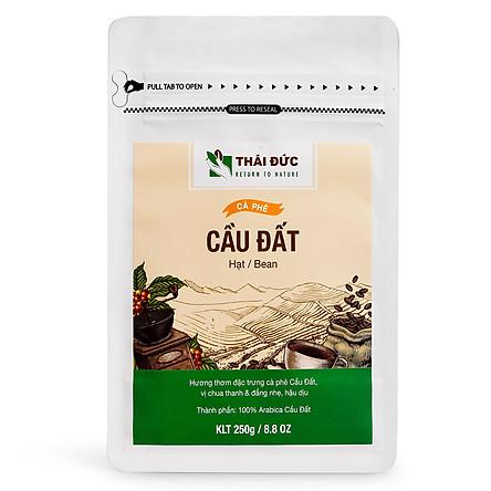 Thái Đức Coffee - Dòng Cafe Cầu Đất Hạt 250g - Cafe sạch nguyên chất 100%
