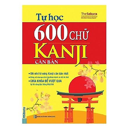 Tự Học 600 Chữ Kanji Căn Bản (Tái Bản 2017) tặng kèm bookmark
