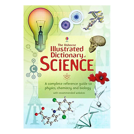 Sách tiếng Anh - Usborne Illustrated Dictionary of Science Bind-up