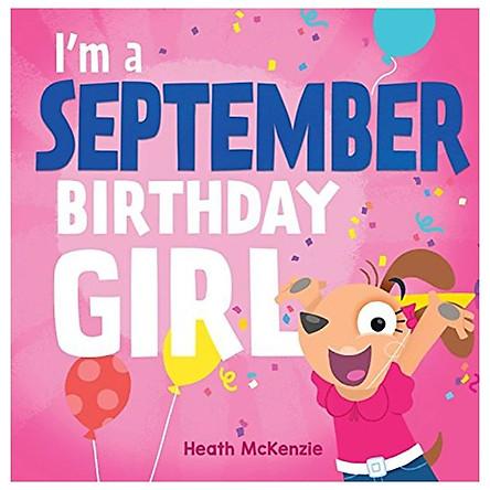 I'm A September Birthday Girl