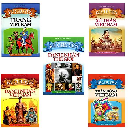 Combo Sách Kể Chuyện Về Người Nổi Tiếng: Sứ Thần Việt Nam + Trạng Việt Nam + Thần Đồng Việt Nam + Danh Nhân Việt Nam + Danh Nhân Thế Giới