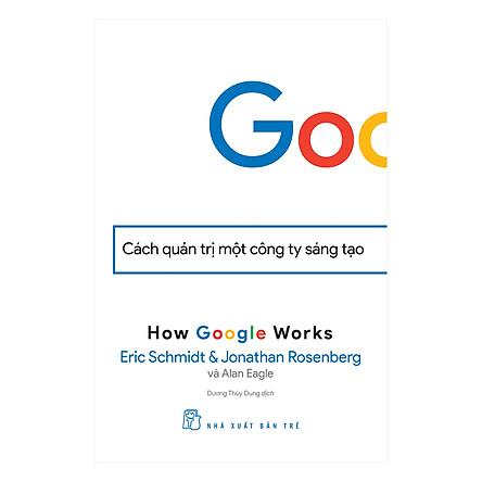 Google - Cách Quản Trị Một Công Ty Sáng Tạo