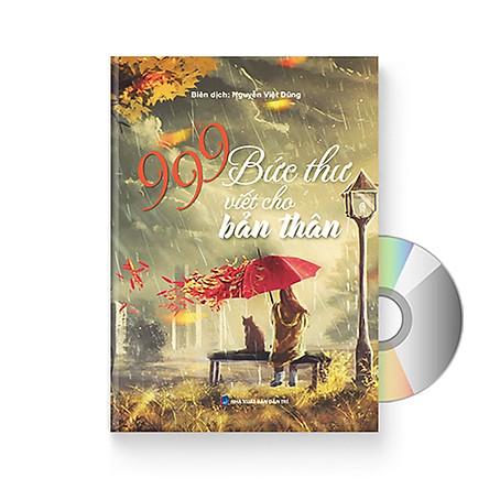 999 Bức thư viết cho bản thân 2018 (Song ngữ Trung - Việt - Phiên âm Pinyin) (Có Audio nghe) + DVD quà tặng