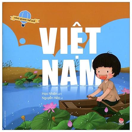 Vòng Quanh Thế Giới: Việt Nam (Tái Bản 2019)
